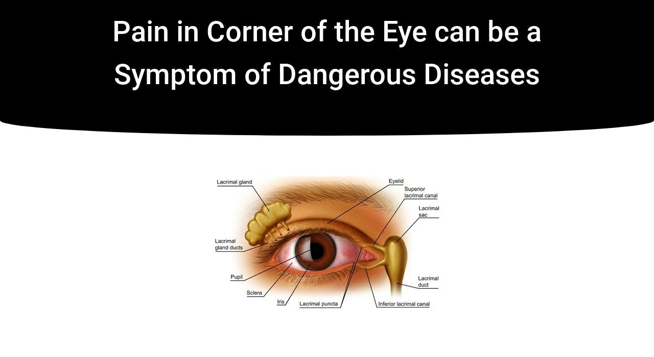 Pain in Corner of the Eye can be a Symptom of Dangerous Diseases | IrisTech